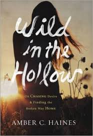 Wild in the Hollow Amber Haines