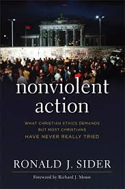 nonviolent action ronald j sider