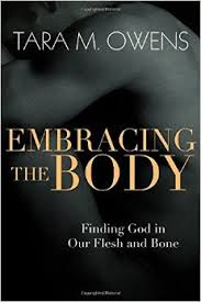 Embracing The body Tara Owens