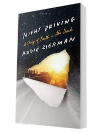 Night Driving Addie Zierman