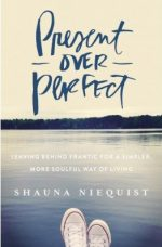 present-over-perfect-niequist-e1452430459784